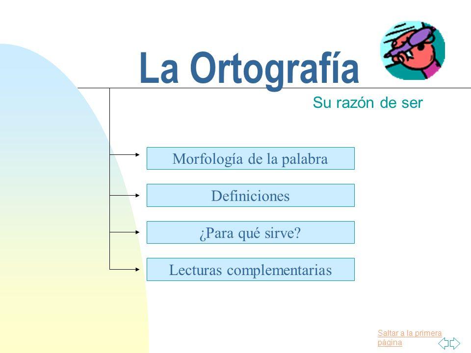 La Ortografía Su Razón De Ser Morfología De La Palabra Definiciones
