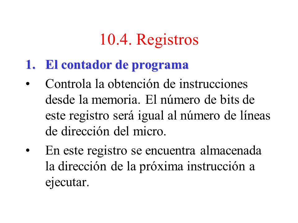 10.4. Registros El contador de programa