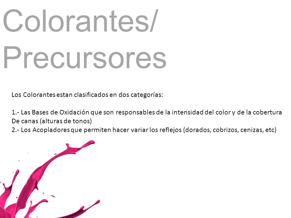 Colorantes/ Precursores