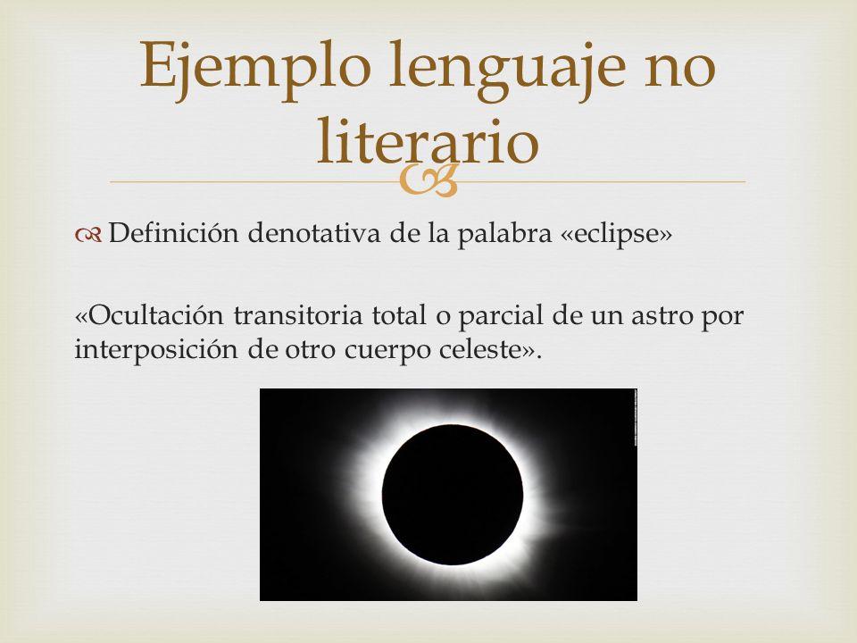 Ejemplo lenguaje no literario