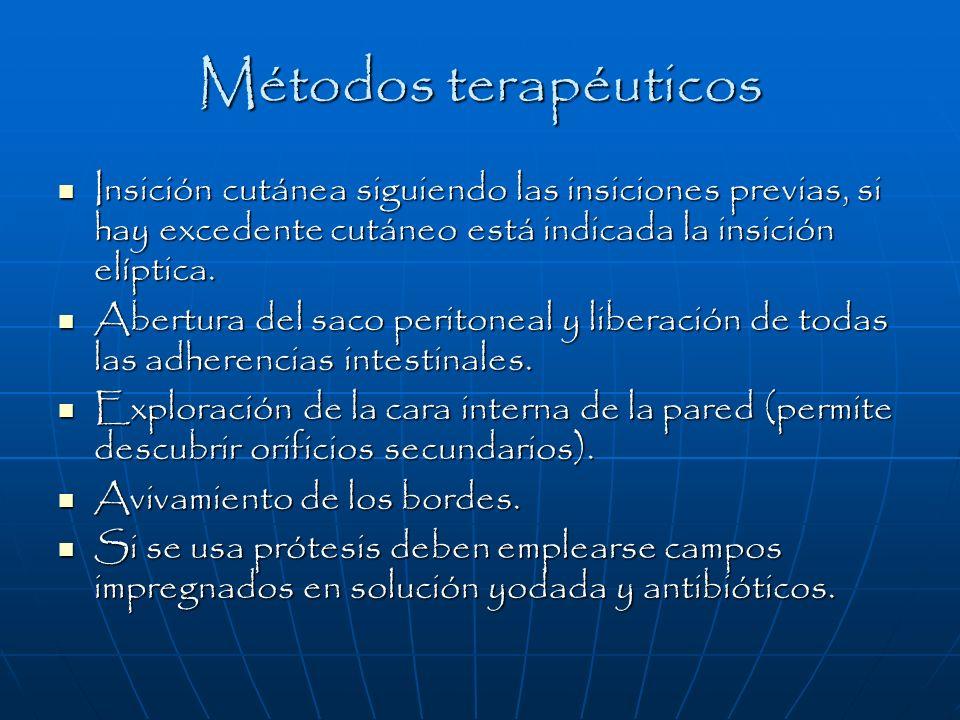 Métodos terapéuticos Insición cutánea siguiendo las insiciones previas, si hay excedente cutáneo está indicada la insición elíptica.