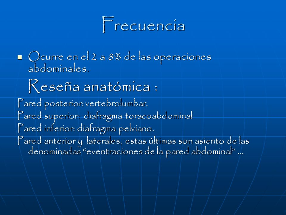 Frecuencia Reseña anatómica :