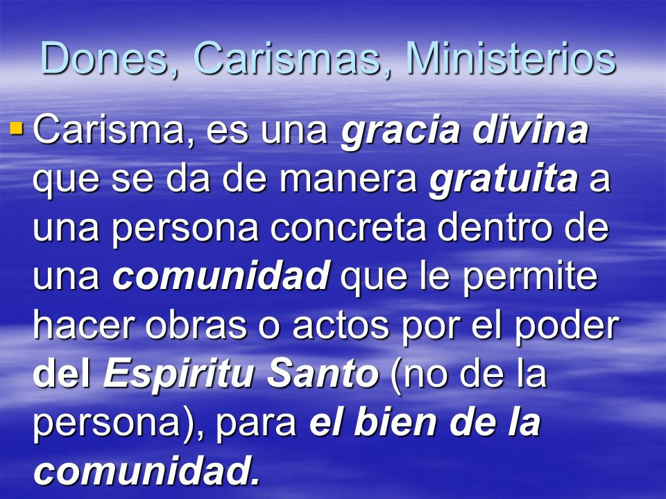Dones, Carismas, Ministerios