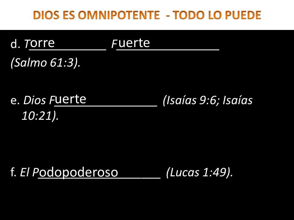 DIOS ES OMNIPOTENTE - TODO LO PUEDE