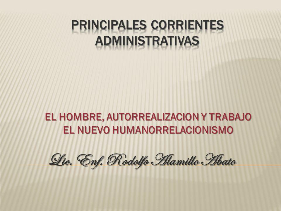 PRINCIPALES CORRIENTES ADMINISTRATIVAS