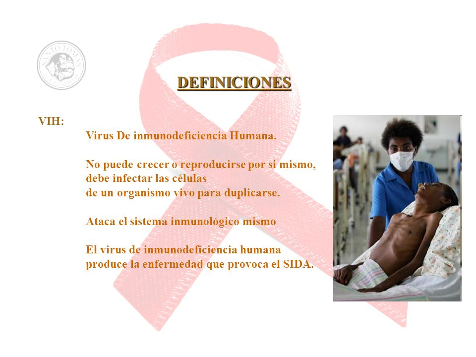 Virus De inmunodeficiencia Humana.