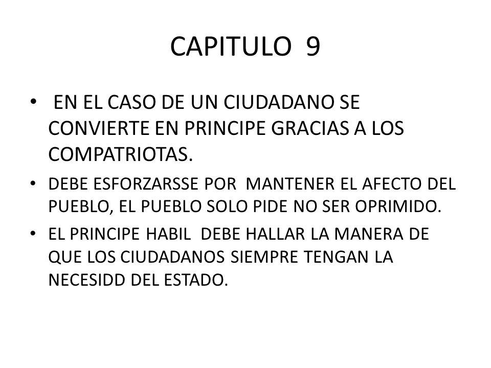 CAPITULO 9 EN EL CASO DE UN CIUDADANO SE CONVIERTE EN PRINCIPE GRACIAS A LOS COMPATRIOTAS.