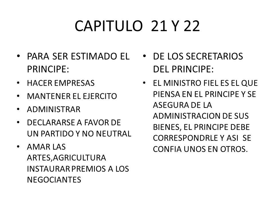 CAPITULO 21 Y 22 PARA SER ESTIMADO EL PRINCIPE: