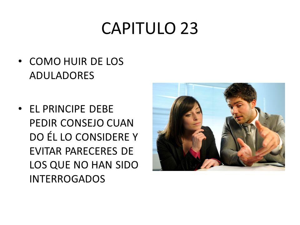 CAPITULO 23 COMO HUIR DE LOS ADULADORES