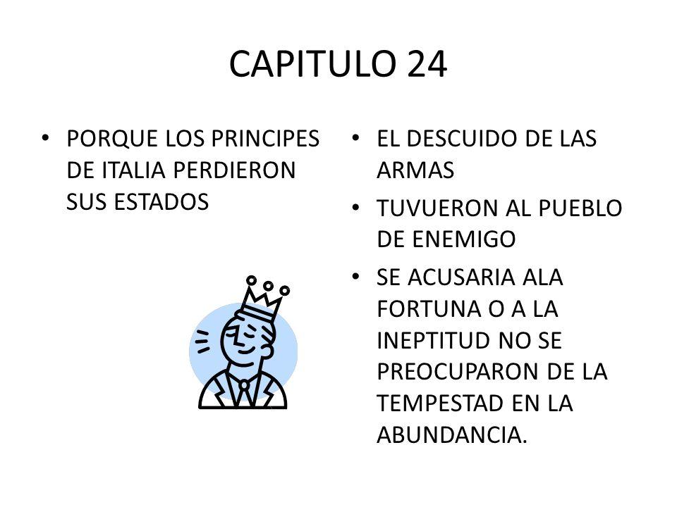 CAPITULO 24 PORQUE LOS PRINCIPES DE ITALIA PERDIERON SUS ESTADOS