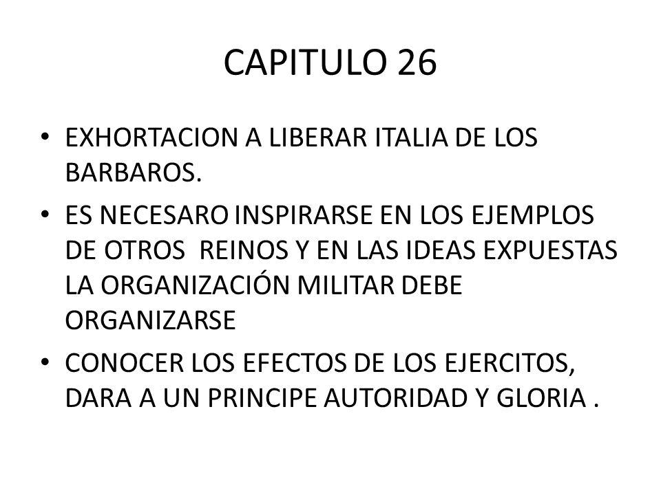 CAPITULO 26 EXHORTACION A LIBERAR ITALIA DE LOS BARBAROS.