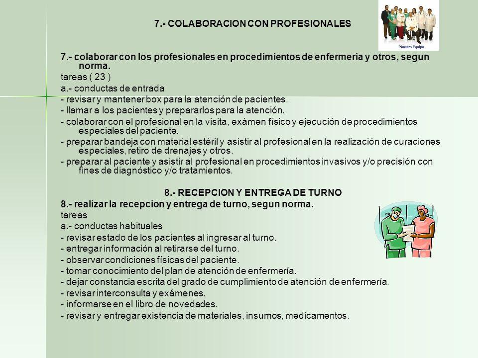 7.- COLABORACION CON PROFESIONALES 8.- RECEPCION Y ENTREGA DE TURNO