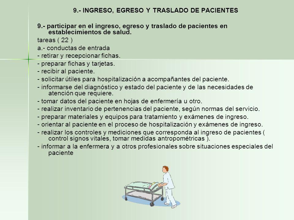 9.- INGRESO, EGRESO Y TRASLADO DE PACIENTES