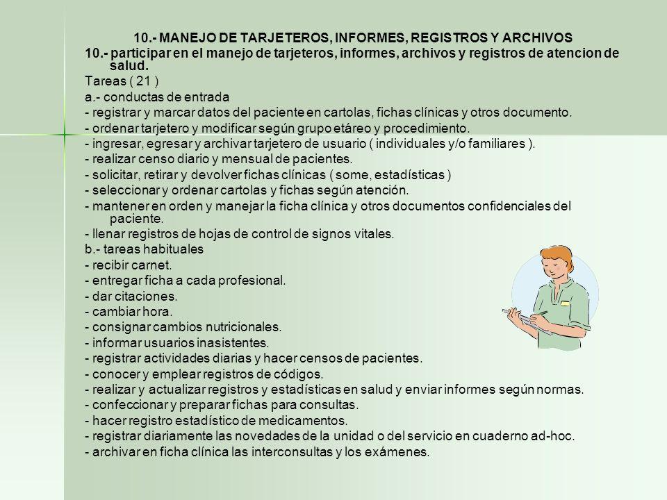 10.- MANEJO DE TARJETEROS, INFORMES, REGISTROS Y ARCHIVOS