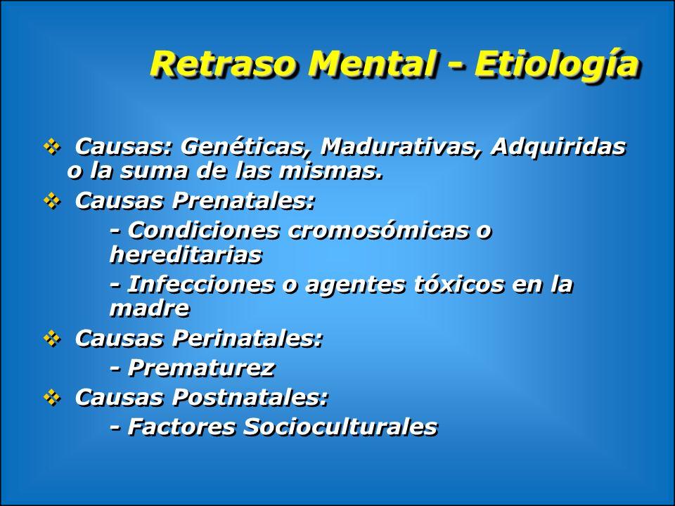 Retraso Mental - Etiología