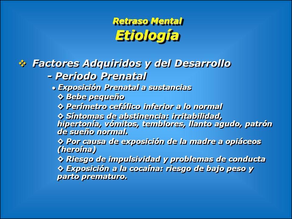 Retraso Mental Etiología