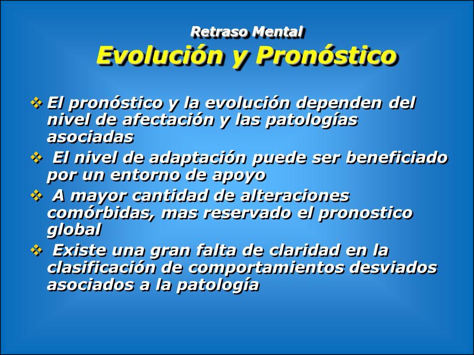 Retraso Mental Evolución y Pronóstico