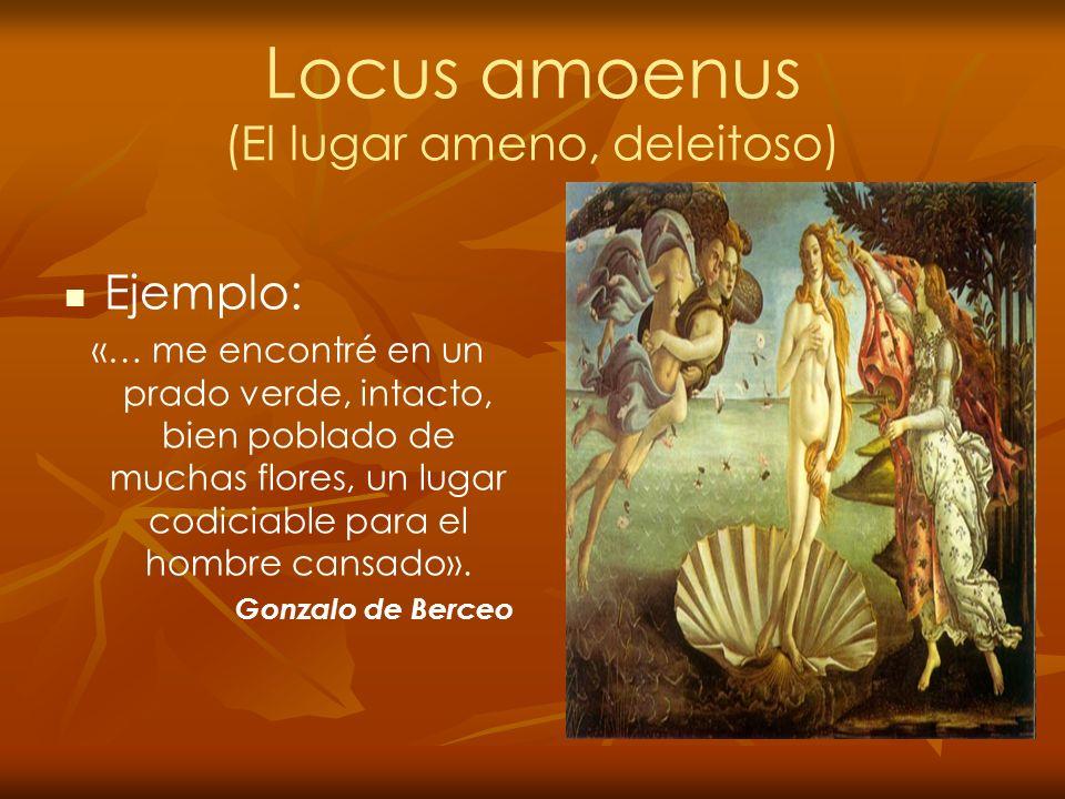 Locus amoenus (El lugar ameno, deleitoso)