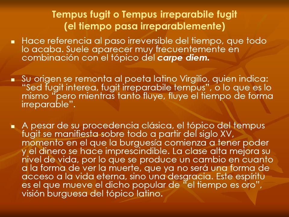 Tempus fugit o Tempus irreparabile fugit (el tiempo pasa irreparablemente)
