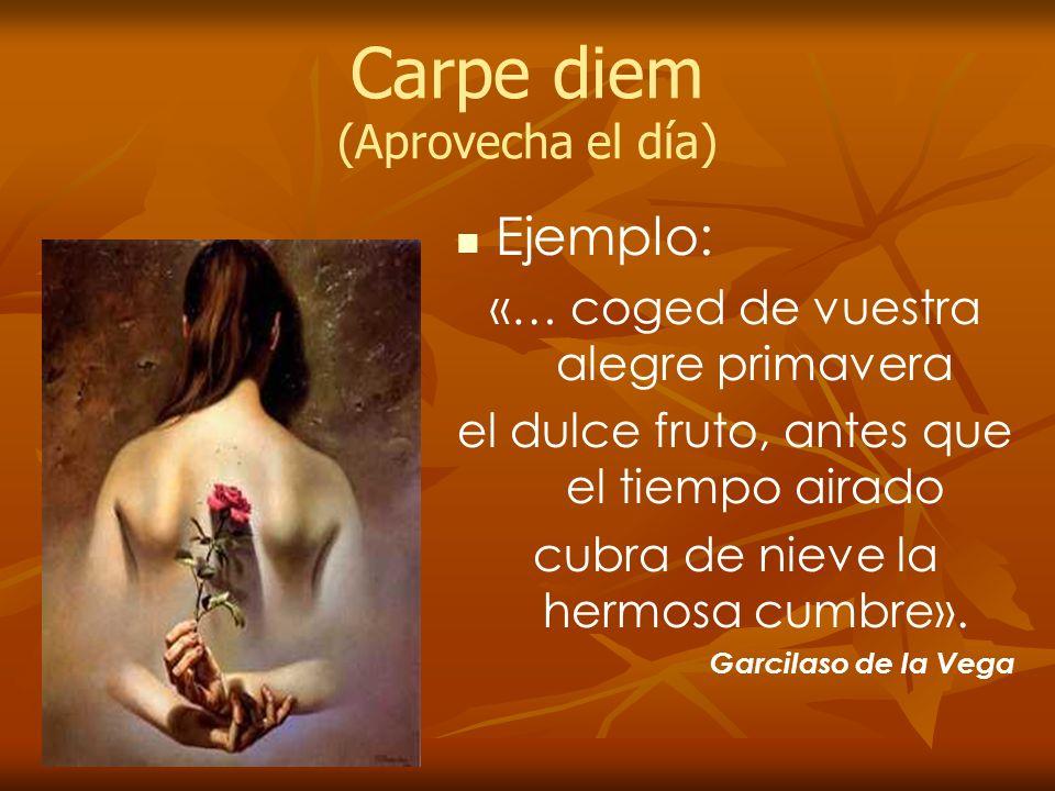 Carpe diem (Aprovecha el día)