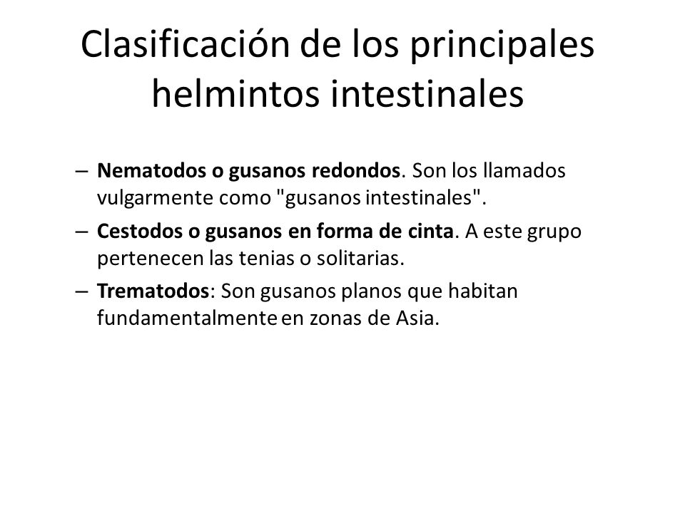 Clasificación de los principales helmintos intestinales