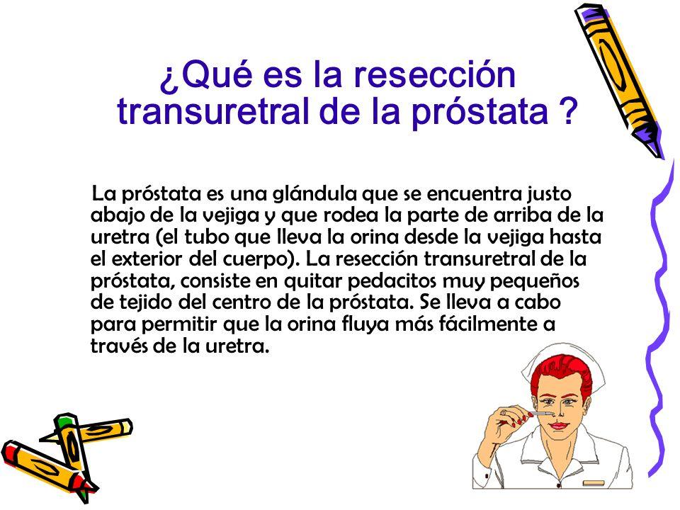 ¿Qué es la resección transuretral de la próstata