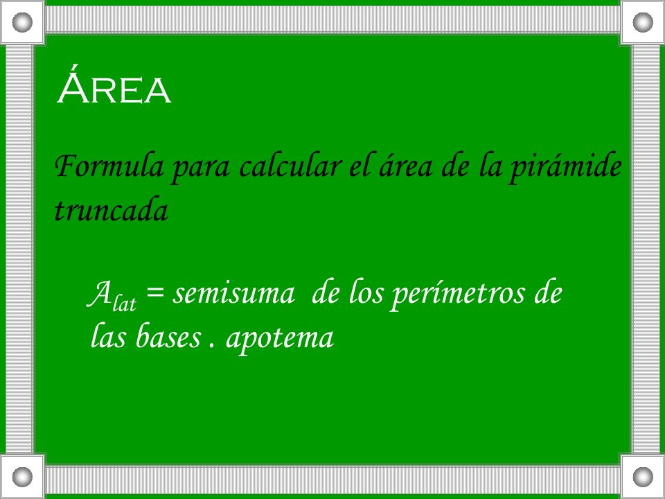 Área Formula para calcular el área de la pirámide truncada