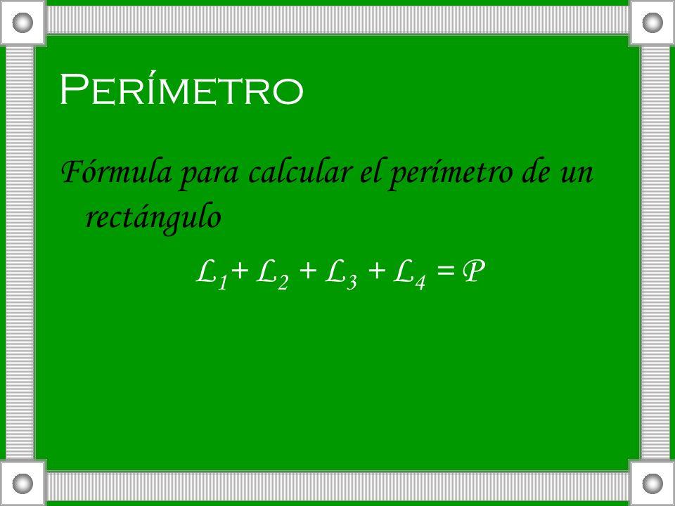 Perímetro Fórmula para calcular el perímetro de un rectángulo