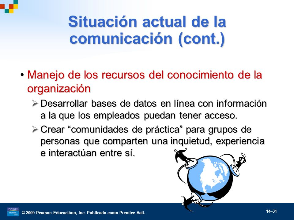 Situación actual de la comunicación (cont.)