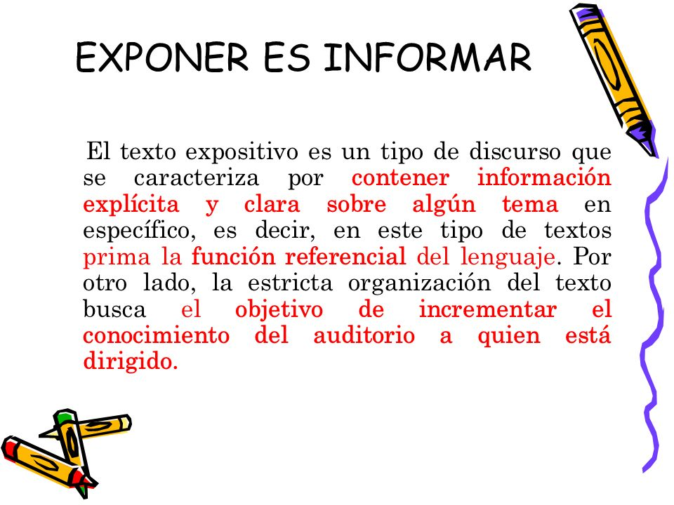 EXPONER ES INFORMAR