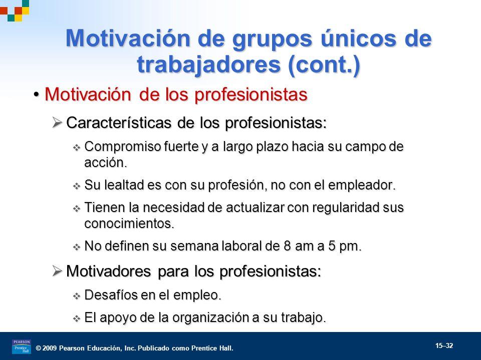 Motivación de grupos únicos de trabajadores (cont.)
