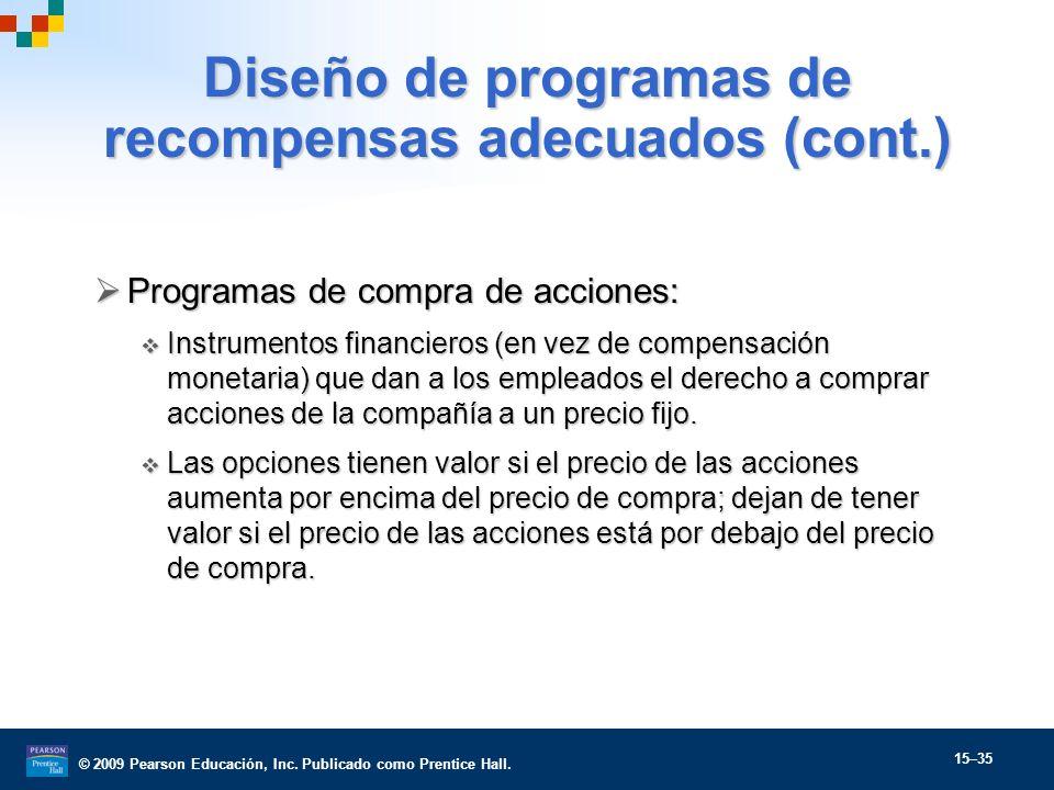 Diseño de programas de recompensas adecuados (cont.)