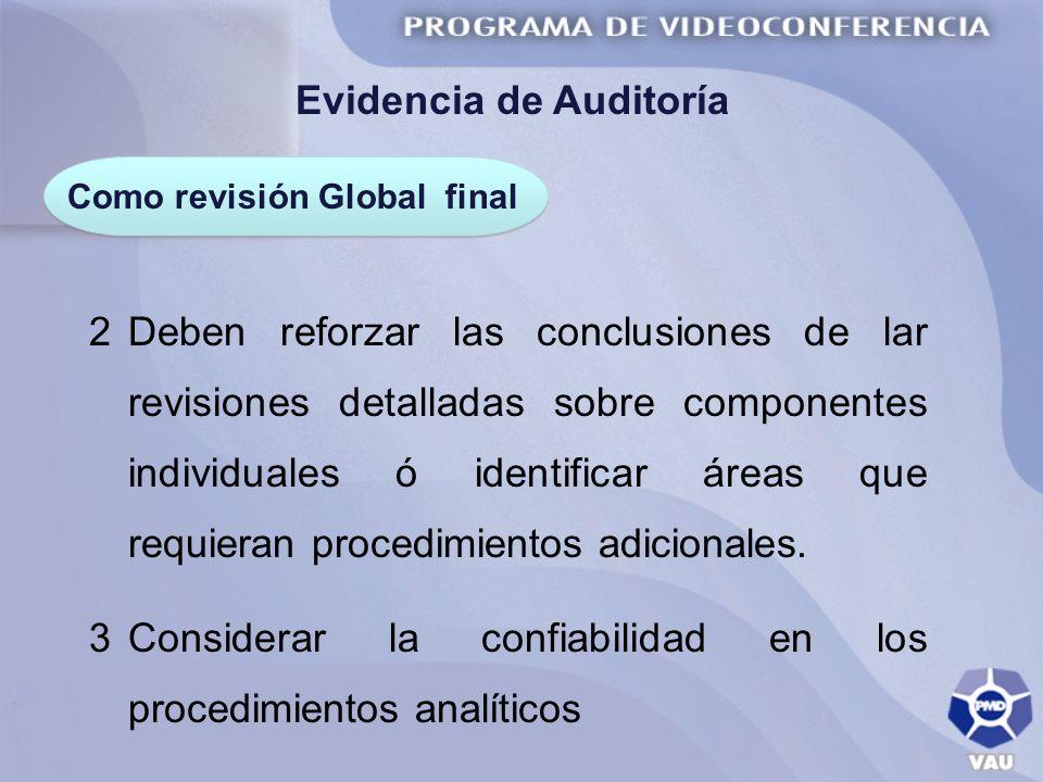 Evidencia de Auditoría Como revisión Global final
