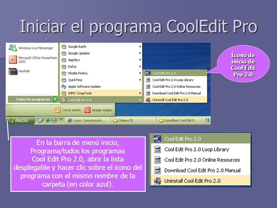 Iniciar el programa CoolEdit Pro