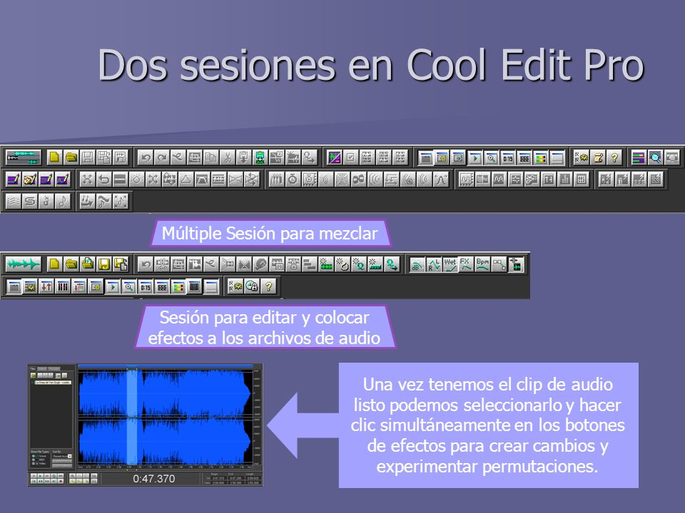 Dos sesiones en Cool Edit Pro