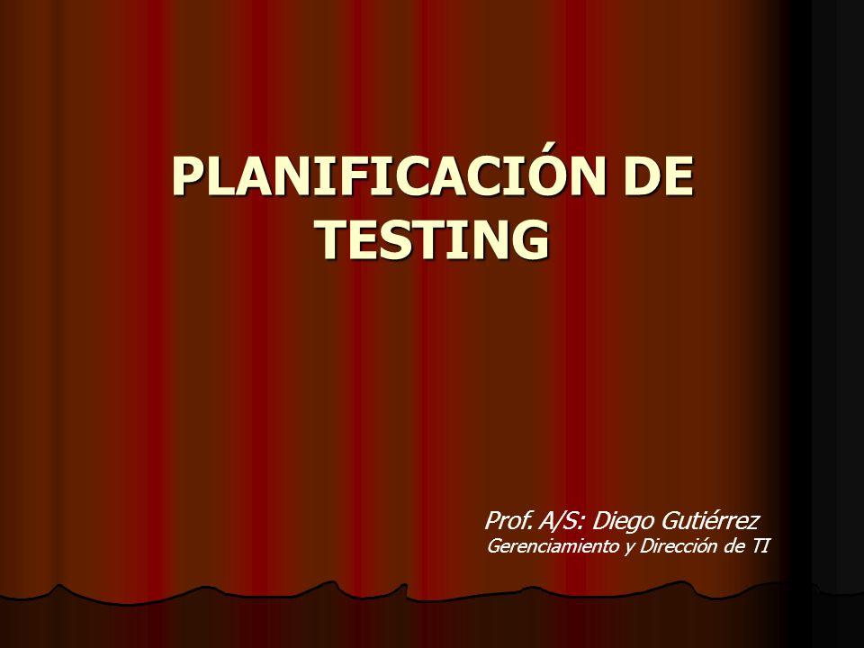 PLANIFICACIÓN DE TESTING