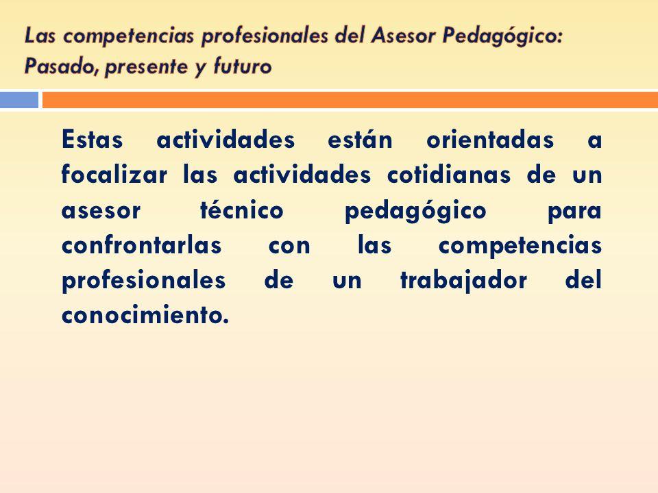Las competencias profesionales del Asesor Pedagógico: Pasado, presente y futuro
