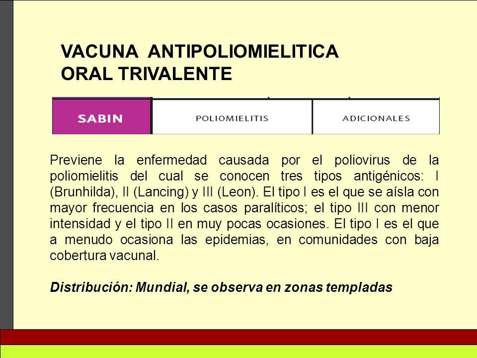VACUNA ANTIPOLIOMIELITICA ORAL TRIVALENTE