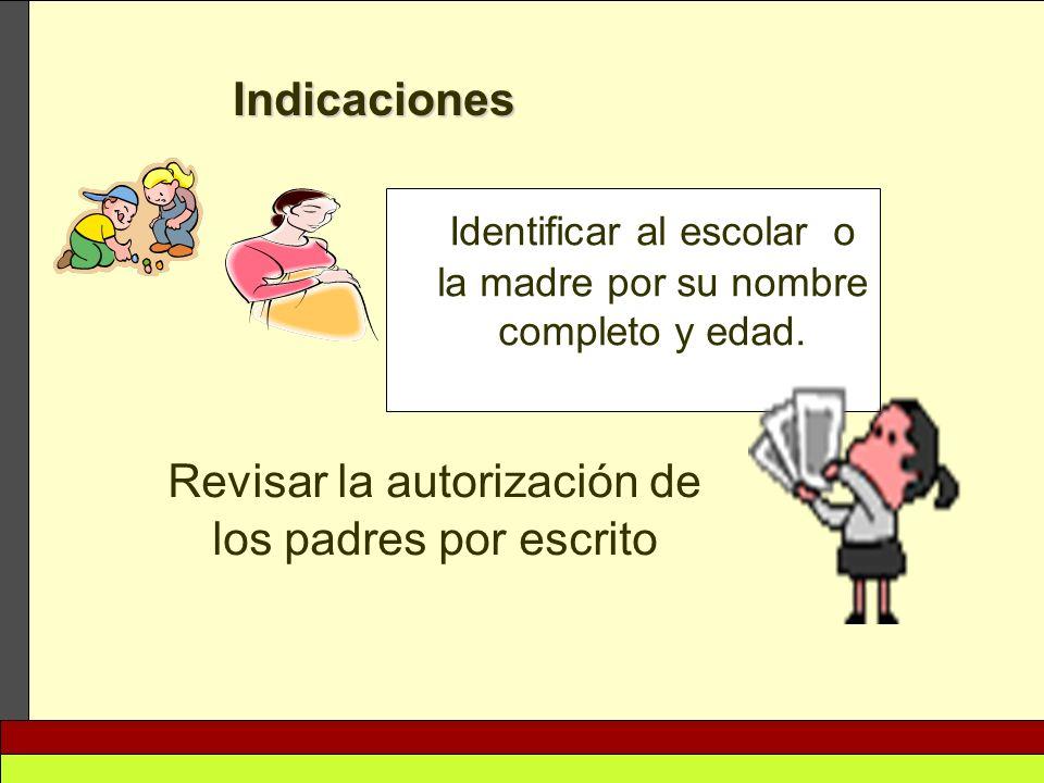 Revisar la autorización de los padres por escrito