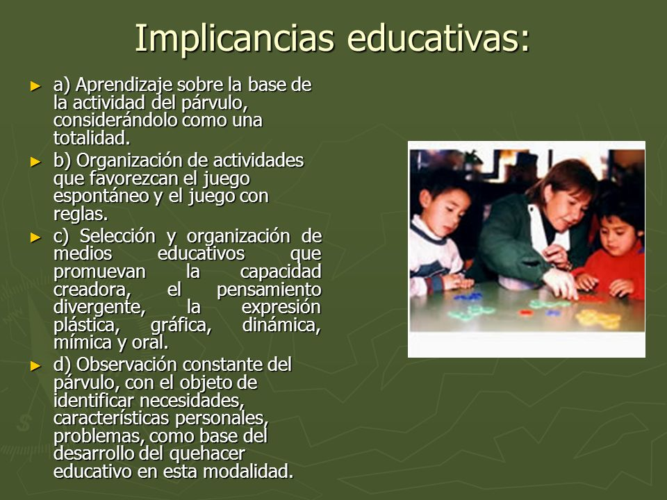 Implicancias educativas:
