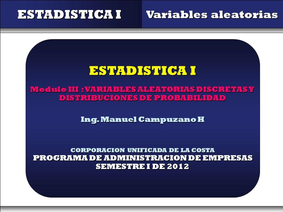 ESTADISTICA I ESTADISTICA I Variables aleatorias