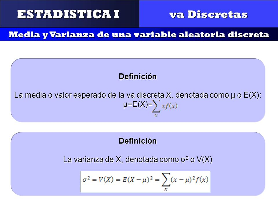 Media y Varianza de una variable aleatoria discreta