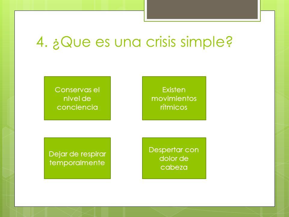 4. ¿Que es una crisis simple