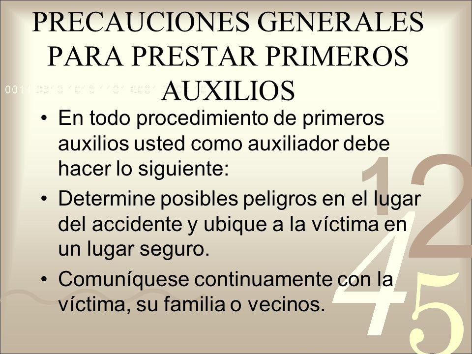 PRECAUCIONES GENERALES PARA PRESTAR PRIMEROS AUXILIOS