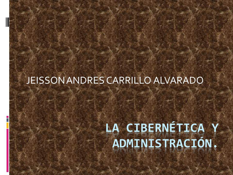 La Cibernética y administración.