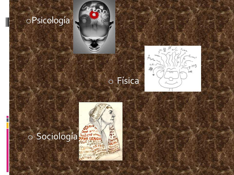 Psicología Física Sociología