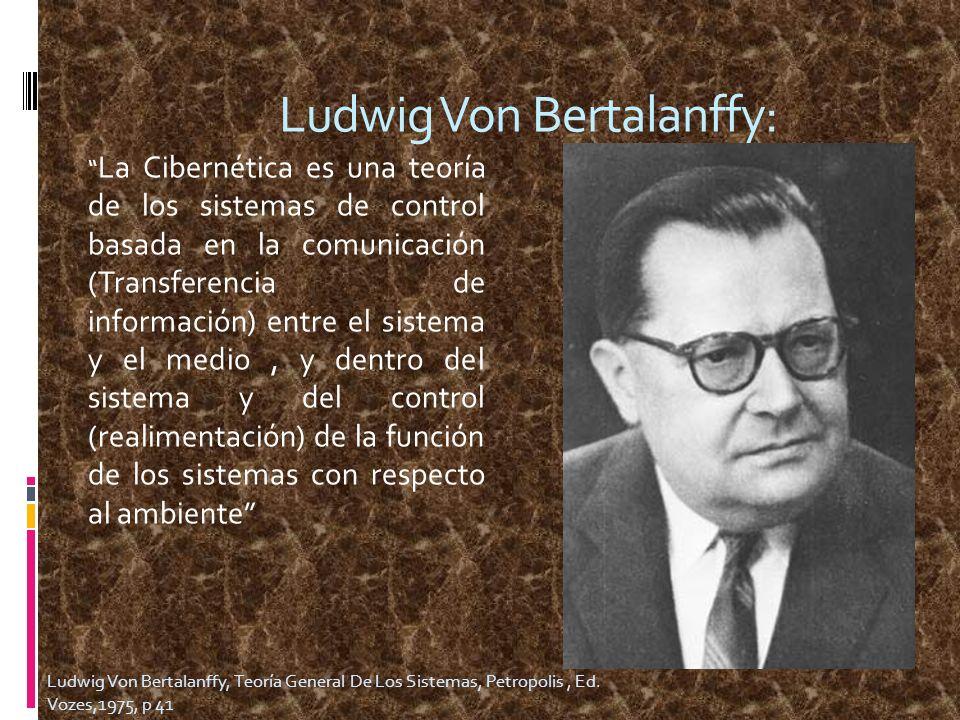 Ludwig Von Bertalanffy: