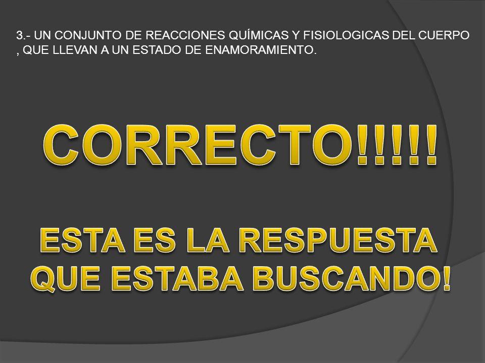 CORRECTO!!!!! ESTA ES LA RESPUESTA QUE ESTABA BUSCANDO!