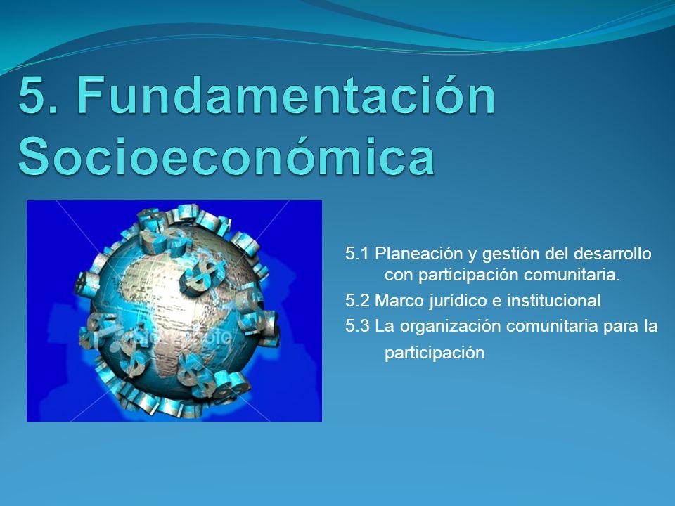 5. Fundamentación Socioeconómica