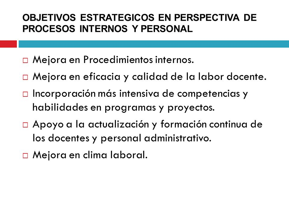 OBJETIVOS ESTRATEGICOS EN PERSPECTIVA DE PROCESOS INTERNOS Y PERSONAL